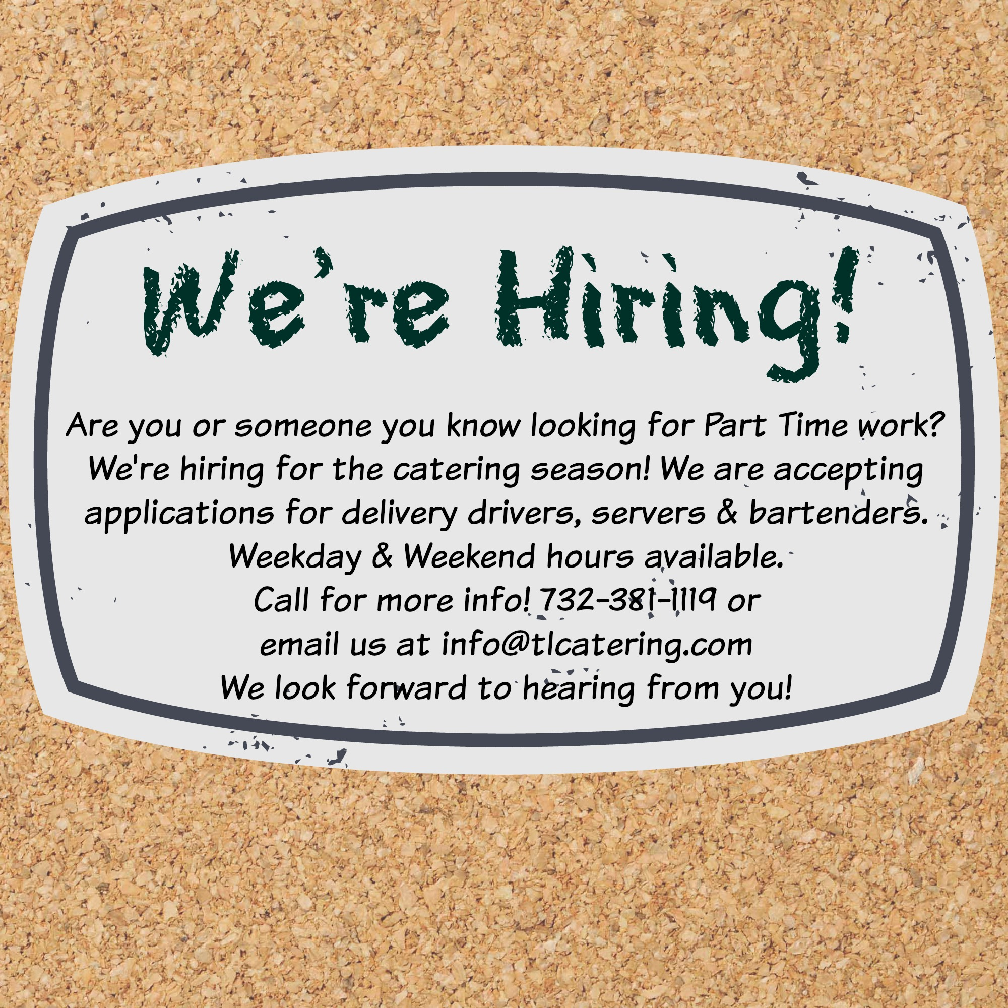 Join Our Team! : T&L Catering / Leon's Catering